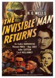 THE INVISIBLE MAN RETURNS – A VOLTA DO HOMEM INVISÍVEL – 1940