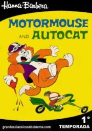 MOTORMOUSE AND AUTOCAT – JUCA BALA E ZÉ BOLHA – 1969 A 1970