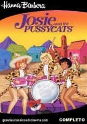 JOSIE AND THE PUSSYCATS – JOSIE E AS GATINHAS – 1970