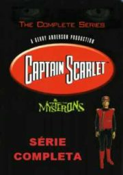 CAPITAIN SCARLET AND THE MYSTERONS – CAPITÃO SCARLET – 1967 A 1968