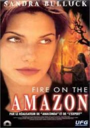 FIRE ON THE AMAZON – INFERNO SELVAGEM – 1993