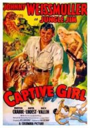 JUNGLE JIM CAPTIVE GIRL – JIM DAS SELVAS A LAGOA DOS MORTOS – 1950