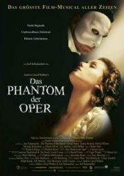THE PHANTOM OF THE OPERA – O FANTASMA DA ÓPERA – 2004