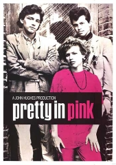 PRETTY IN PINK – A GAROTA DE ROSA SHOCKING – 1986