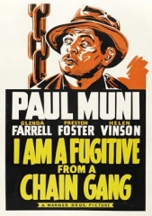 I AM A FUGITIVE FROM A CHAIN GANG – O FUGITIVO – 1932