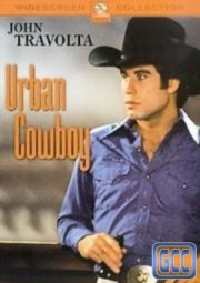 URBAN COWBOY – COWBOY DO ASFALTO – 1980