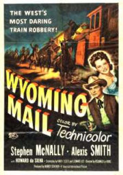WYOMING MAIL – A FOGO E SANGUE – 1950