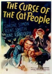THE CURSE OF CAT PEOPLE – A MALDIÇÃO DO SANGUE DA PANTERA – 1944