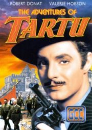 THE ADVENTURES OF TARTU – AS AVENTURAS DE TARTU – 1943