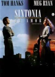 SLEEPLESS IN SEATTLE – SINTONIA DE AMOR – 1993