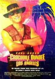 CROCODILE DUNDEE IN LOS ANGELES – CROCODILO DUNDEE EM HOLLYWOOD – 2001