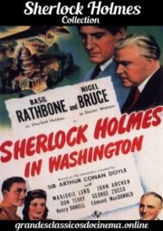 SHERLOCK HOLMES IN WASHINGTON – EM WASHINGTON – 1943