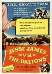 JESSE JAMES VS. THE DALTONS – JESSE JAMES CONTRA OS DALTONS – 1954