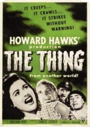THE THING FROM ANOTHER WORLD – O MONSTRO DO ÁRTICO – 1951