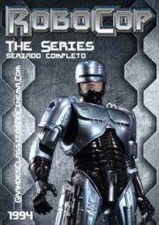 ROBOCOP THE SERIES – ROBOCOP A SÉRIE – 1994