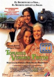 FRIED GREEN TOMATOES – TOMATES VERDES FRITOS – 1991