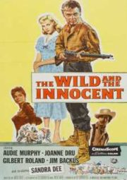 THE WILD AND THE INNOCENT – ANTRO DE DESALMADOS – 1959