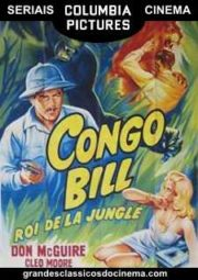 CONGO BILL KING OF THE JUNGLE – A RAINHA DO CONGO – SERIAL – 1948