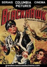 BLACKHAWK – FALCÃO NEGRO – SERIAL – 1952