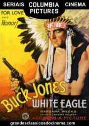 WHITE EAGLE – ÁGUIA BRANCA – SERIAL – 1941