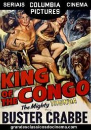KING OF THE CONGO – MISTÉRIOS DA ÁFRICA – SERIAL – 1952