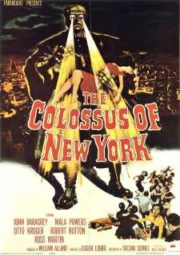 THE COLOSSUS OF NEW YORK – O MONSTRO DE NOVA YORK – 1958