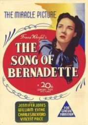 THE SONG OF BERNADETTE – A CANÇÃO DE BERNADETTE – 1943
