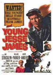 YOUNG JESSE JAMES – O JOVEM JESSE JAMES – 1960