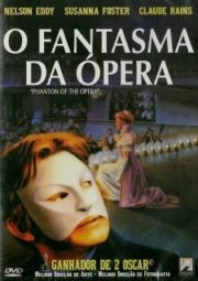 THE PHANTOM OF THE OPERA – O FANTASMA DA ÓPERA – 1943