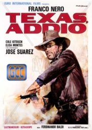 TEXAS, ADDIO – TEXAS, ADIOS – 1967