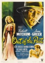 OUT OF THE PAST – FUGA DO PASSADO – 1947