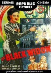 THE BLACK WIDOW – A ARANHA MORTAL – SERIAL – 1947