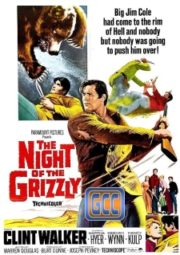 THE NIGHT OF THE GRIZZLY – SATÃ, O URSO CINZENTO – 1966