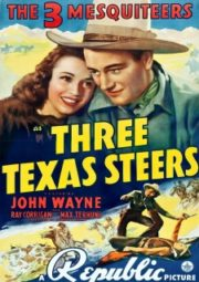 THE THREE MUSKETEERS THREE TEXAS STEERS – OS TRÊS MOSQUETEIROS OS TRÊS CAVALEIROS DO TEXAS – 1939