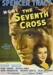 THE SEVENTH CROSS – A SÉTIMA CRUZ – 1944
