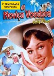 THE FLYING NUN – A NOVIÇA VOADORA – 1° TEMPORADA – 1967 A 1968