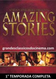 AMAZING STORIES – 1° TEMPORADA – 1985 A 1986