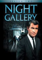 NIGHT GALLERY – GALERIA DO TERROR – 2° TEMPORADA – 1971 A 1972