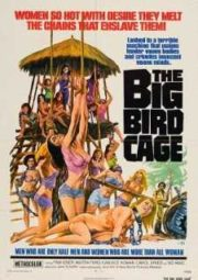 THE BIG BIRD CAGE – AS CONDENADAS DA PRISÃO DO INFERNO 3 – 1972