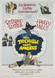 THE TROUBLE WITH ANGELS – ANJOS REBELDES – 1966