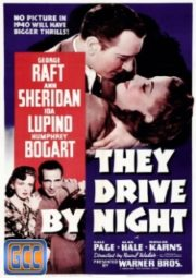 THEY DRIVE BY NIGHT – DENTRO DA NOITE – 1940