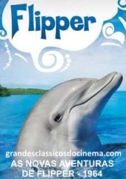 FLIPPER'S NEW ADVENTURE – AS NOVAS AVENTURAS DE FLIPPER – 1964
