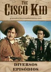 CISCO KID – CISCO KID – 1928 A 1950