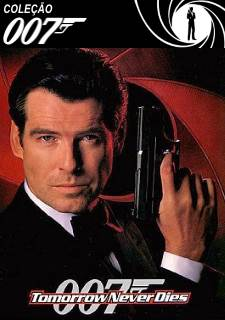 Download E Assistir 007 Tomorrow Never Dies O Amanha Nunca Morre