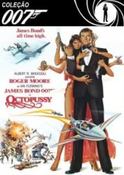 DOWNLOAD / ASSISTIR 007 OCTOPUSSY - 007 CONTRA OCTOPUSSY - 1983