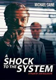 A SHOCK TO THE SYSTEM – MINHAS IDÉIAS ASSASSINAS – 1990