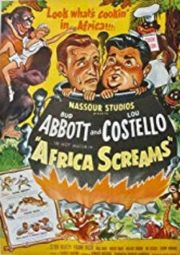 ABBOTT E COSTELLO – AFRICA SCREAMS – UMA AVENTURA NA ÁFRICA – 1949