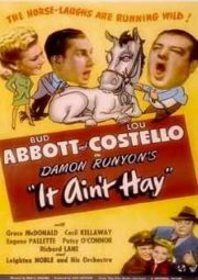 ABBOTT E COSTELLO – IT AIN'T HAY – ALTA MALANDRAGEM – 1943
