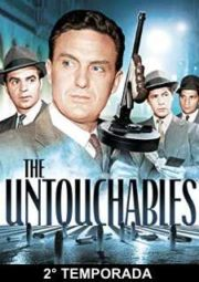 THE UNTOUCHABLES – OS INTOCÁVEIS – 2° TEMPORADA – 1960 A 1961