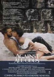 AGAINST ALL ODDS – PAIXÕES VIOLENTAS – 1984